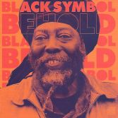 Black Symbol - Behold (Sugar Shack Records) LP